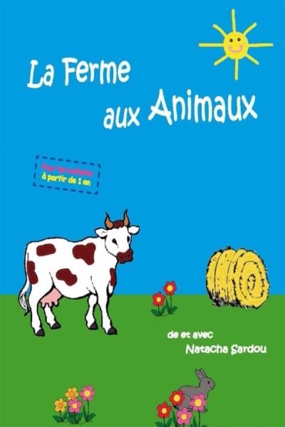 LA FERME AUX ANIMAUX