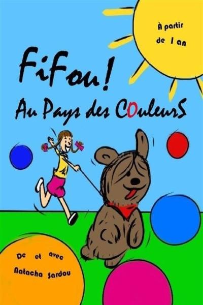 FIFOU ! AU PAYS DES COULEURS