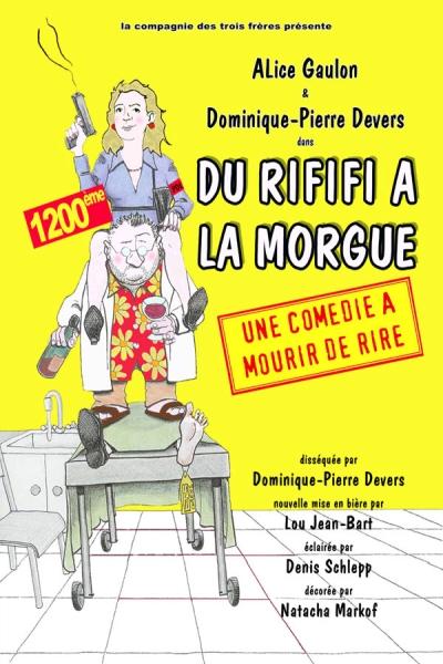 DU RIFIFI A LA MORGUE