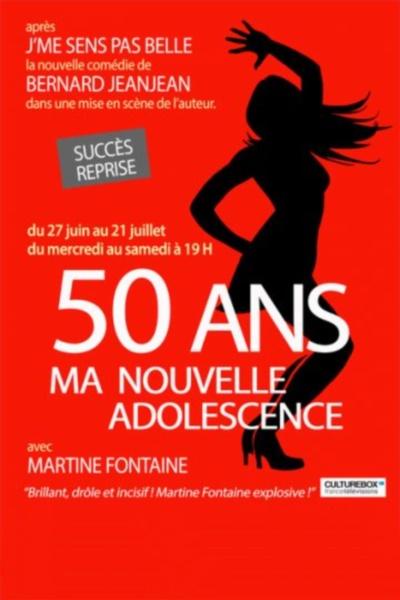 50 ANS...MA NOUVELLE ADOLESCENCE !