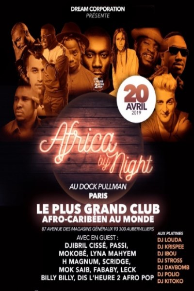 Africa By Night 20 Avril 2019 au DOCK PULLMAN
