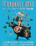 INVITATIONS / Le Cabaret Vert : gagnez vos pass 4 jours avec Infoconcert !