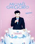 spectacle J'ai 10 Ans de Michael Gregorio