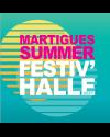 MARTIGUES SUMMER FESTIV'HALLE