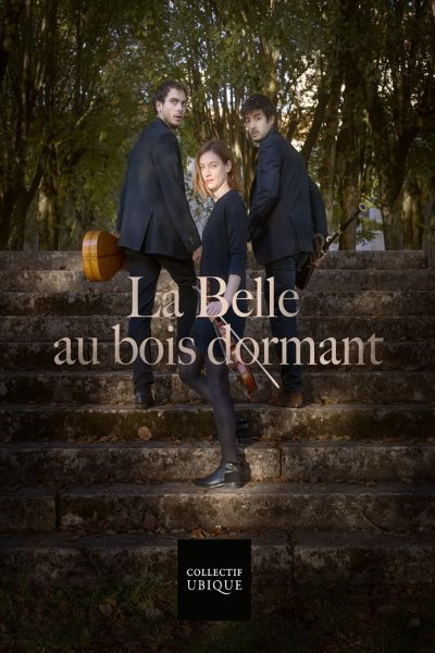 concert La Belle Au Bois Dormant (collectif Ubique)