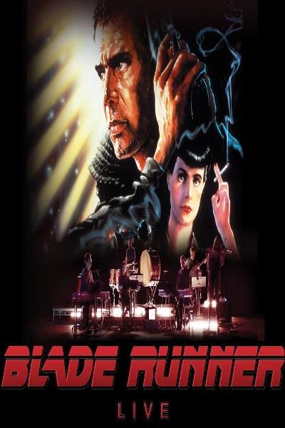 concert Blade Runner Live