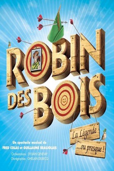 ROBIN DES BOIS, LA LEGENDE... OU PRESQUE