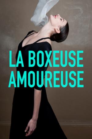 LA BOXEUSE AMOUREUSE (Marie Agnes Gillot)