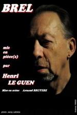 concert Brel Mis En Piece(s) (henri Le Guen)