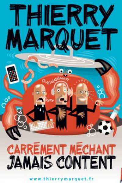 CARREMENT MECHANT, JAMAIS CONTENT