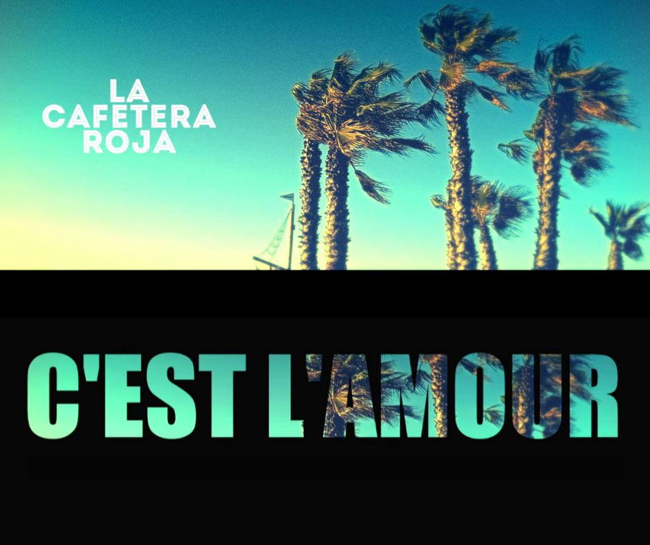 La Cafetera Roja - C'est l'Amour (clip)