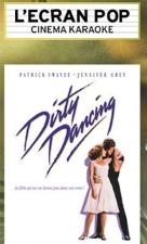 concert L'ecran Pop -  Dirty Dancing