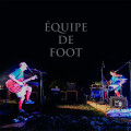 Équipe de Foot - The Way You Swim