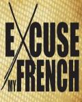 concert Excuse My French
