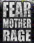 concert Fear Mother Rage