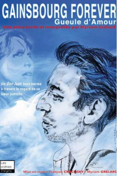 GUEULE D'AMOUR, GAINSBOURG FOREVER