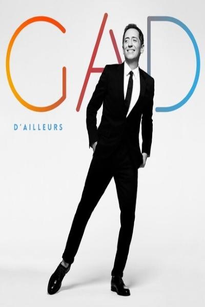D'AILLEURS (Gad Elmaleh)