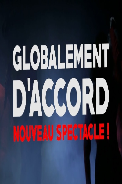 GLOBALEMENT D'ACCORD
