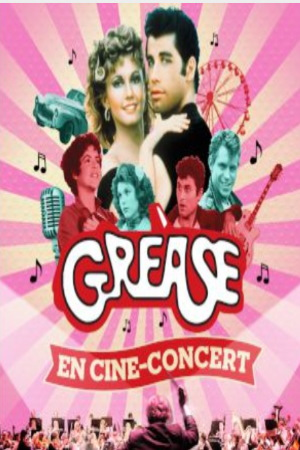 concert Grease Tour - Cine Concert