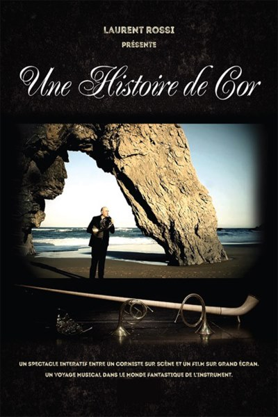 UNE HISTOIRE DE COR (A French Horn Story)