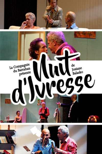 NUIT D'IVRESSE (Cie du Barraban)