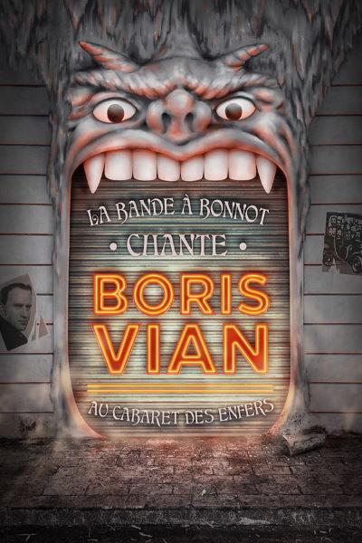 concert La Bande A Bonnot Chante Boris Vian Au Cabaret Des Enfers