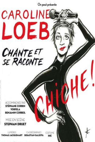 CAROLINE LOEB CHANTE ET SE RACONTE...