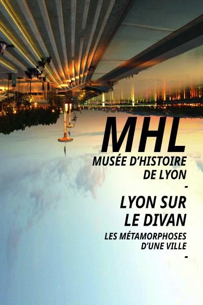 LYON SUR LE DIVAN – LES METAMORPHOSES D'UNE VILLE