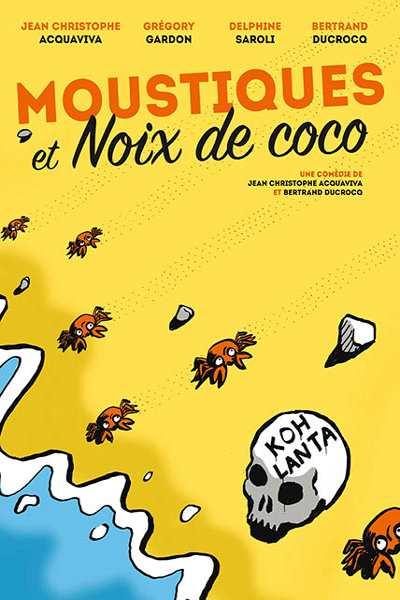 MOUSTIQUES ET NOIX DE COCO