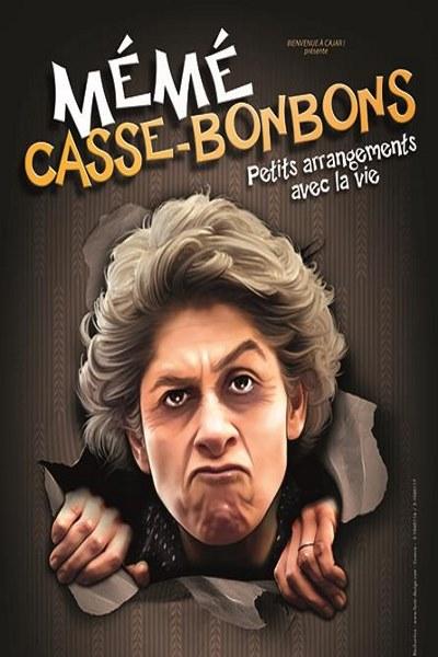 MEME CASSE BONBONS PETITS ARRANGEMENTS AVEC LA VIE !