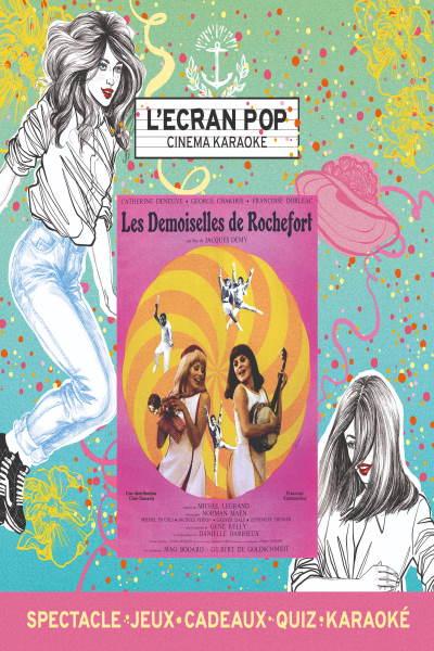concert L'ecran Pop - Les Demoiselles De Rochefort