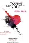 concert Le Rouge Et Le Noir, L'opera Rock