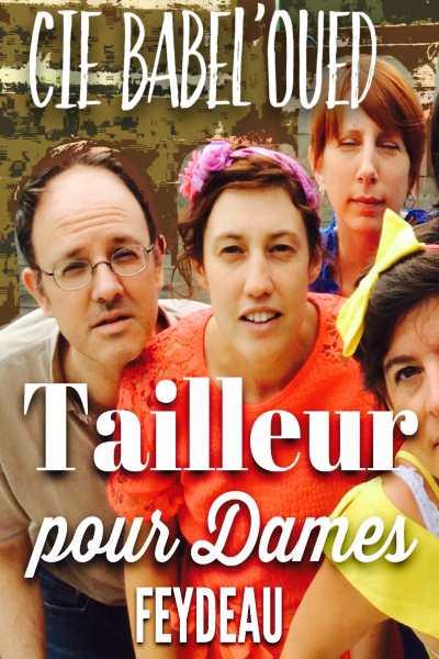 TAILLEUR POUR DAMES (Cie Babel oued)
