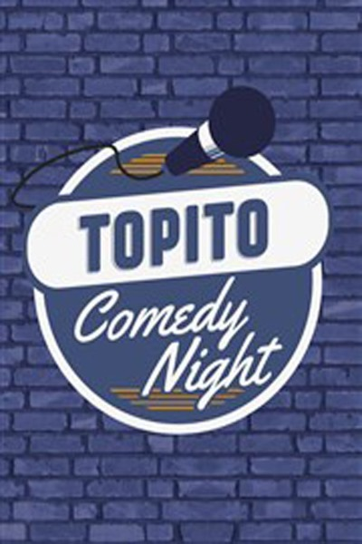 TOPITO COMEDY NIGHT