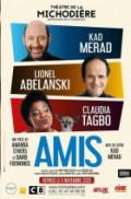 Kad Merad, Claudia Tagbo et Lionel Abelanski au théâtre chez vous dans 'Amis'. Rendez-vous lundi 15/02 à 20h30