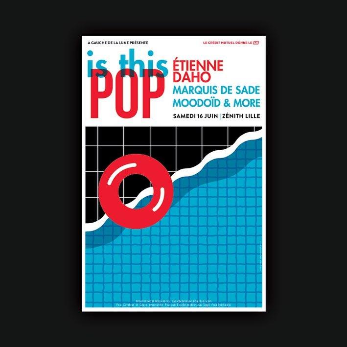 EVENEMENT / Is This Pop, un concert le 16/06 au Zénith de Lille avec Etienne Daho et ses invités