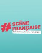 Ecoutez les aujourd'hui, allez les voir en concert demain ! Découvrez notre sélection Scène Française