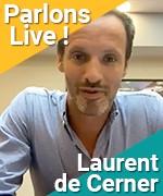 Parlons Live avec Laurent de Cerner, directeur de l'Olympia à Paris