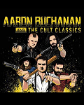 concert Aaron Buchanan & The Cult Classics