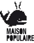 MAISON POPULAIRE DE MONTREUIL