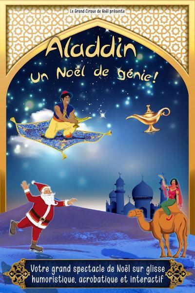 concert Aladdin Sur Glisse - Un Noel De Genie !