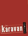 Visuel KARAVAN THEATRE A CHASSIEU