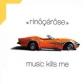 Music kills me