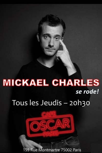 MICKAEL CHARLES S'INVITE CHEZ VOUS