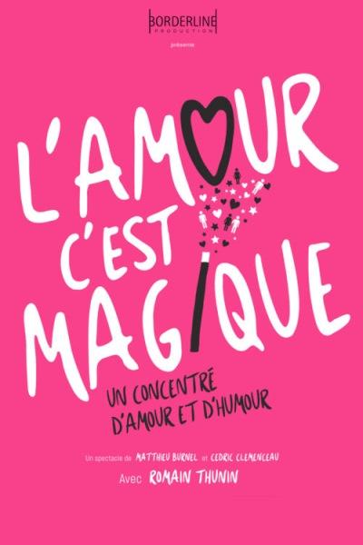 L'AMOUR C'EST MAGIQUE