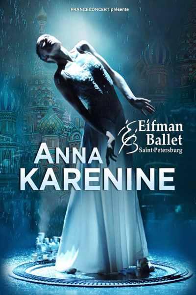 concert Anna Karenine (ballet Boris Eifman)