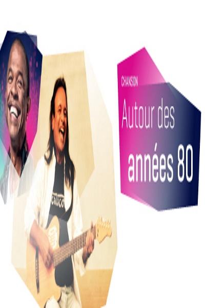 AUTOUR DES ANNES 80