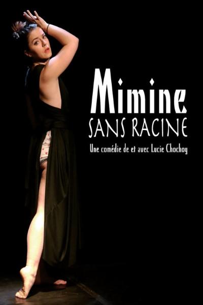 MIMINE SANS RACINE