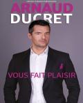 concert Arnaud Ducret