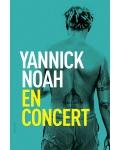 Yannick Noah : Le Bonheur d'être en concert à l'Européen. A réserver vite !